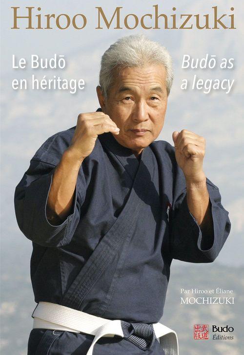 Hiroo Mochizuki, le budô en héritage