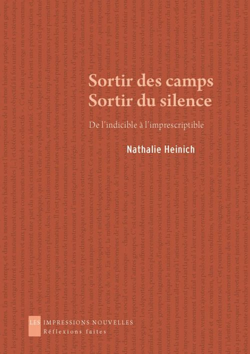 Sortir des camps, sortir du silence ; de l'indicible à l'imprescriptible
