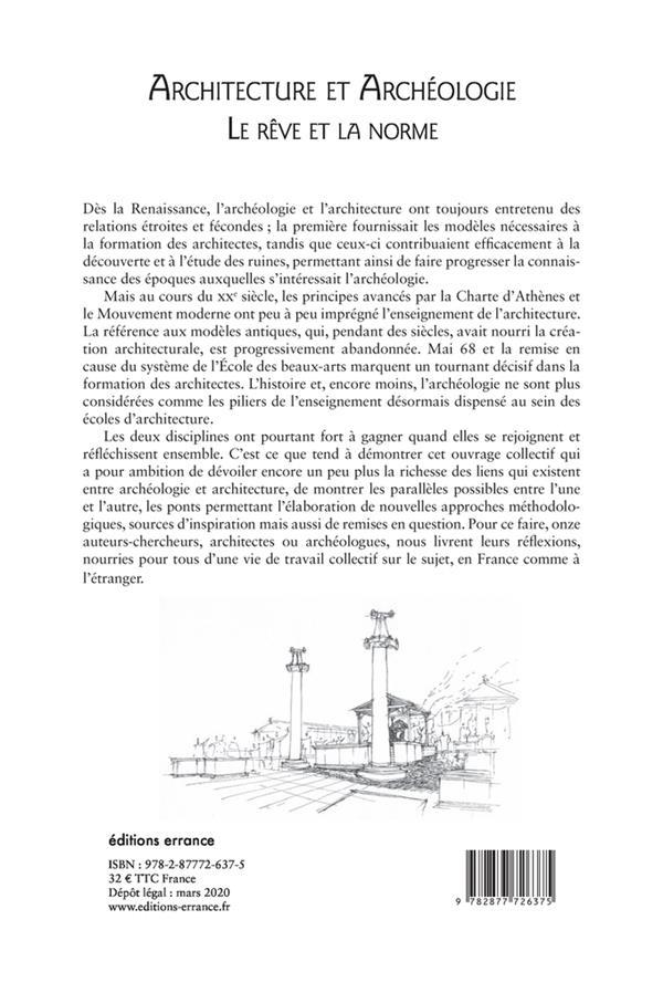 Architecture et archéologie ; le rêve et la norme