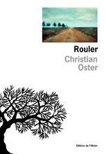 Vente EBooks : Rouler  - Christian Oster