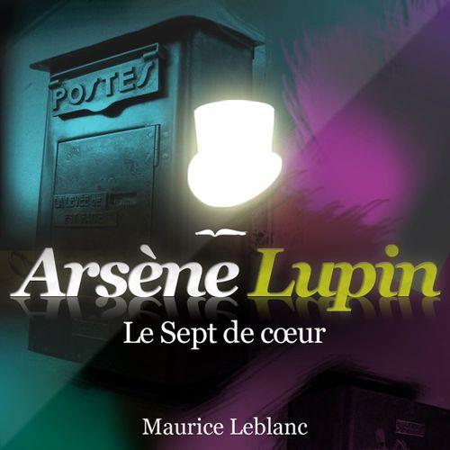 Arsène Lupin - Le sept de coeur