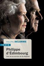 Vente Livre Numérique : Philippe d'Edimbourg  - Philippe Delorme