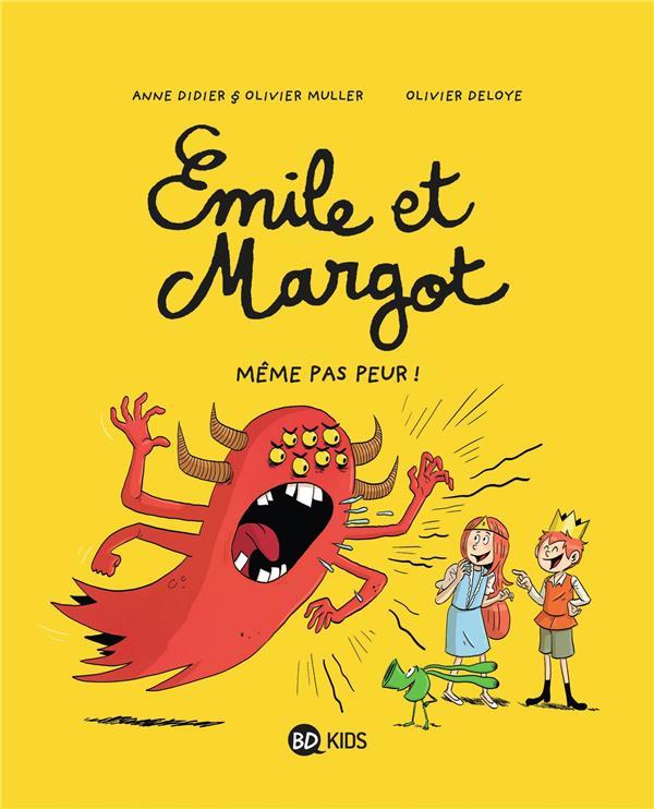 Emile et Margot T.9 ; même pas peur !
