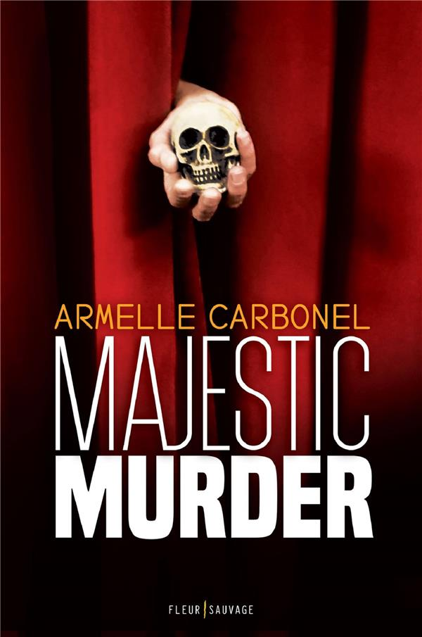 Carbonel Armelle - MAJESTIC MURDER