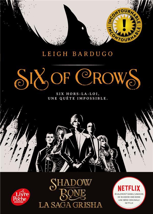 Six of crows T.1 ; six hors-la-loi, une quête impossible
