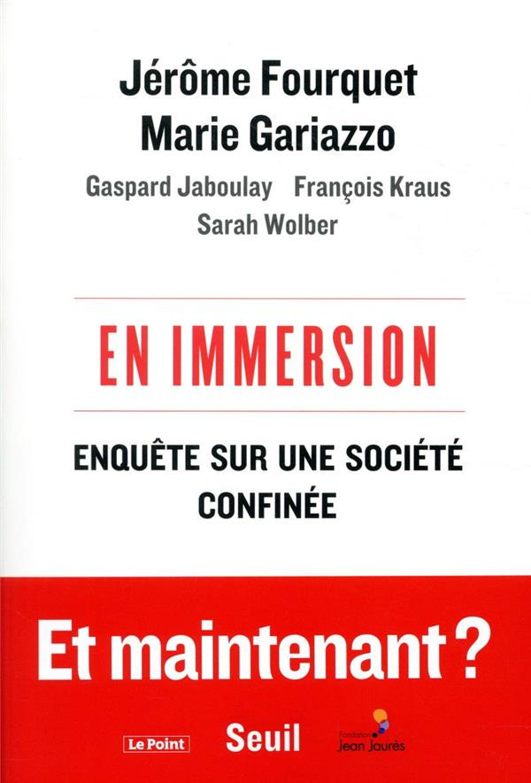 EN IMMERSION  -  ENQUETE SUR UNE SOCIETE CONFINEE