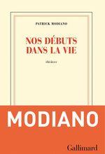 Vente Livre Numérique : Nos débuts dans la vie  - Patrick Modiano