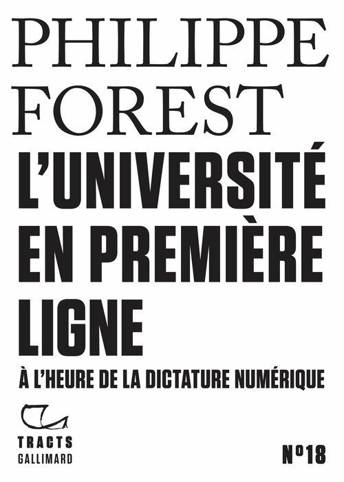 L'université en première ligne ; à l'heure de la dictature numérique