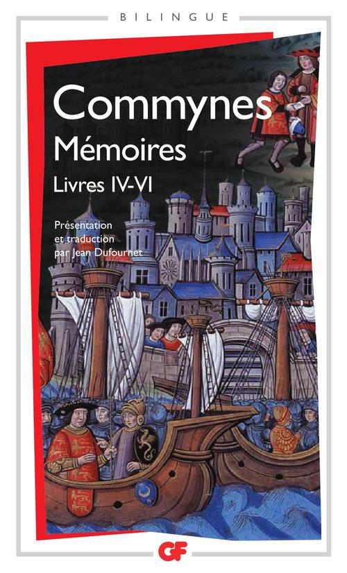 Mémoires ; livres IV à VI