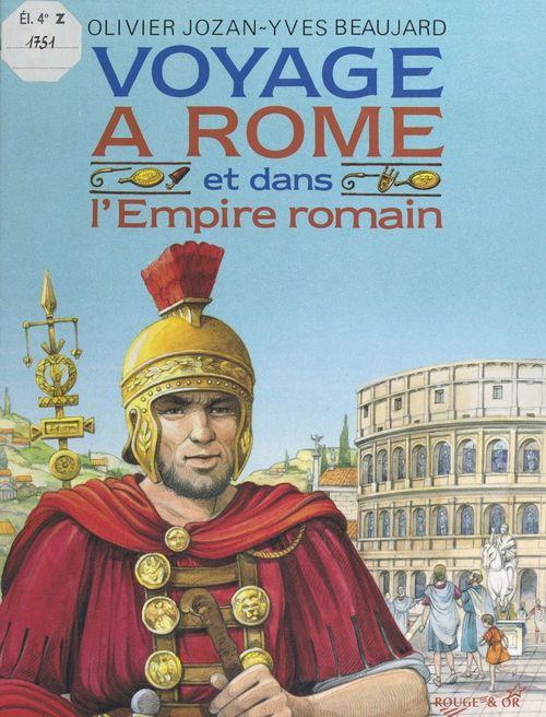 Voyage à Rome et dans l'Empire romain