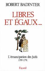Vente EBooks : Libres et égaux...  - Robert Badinter