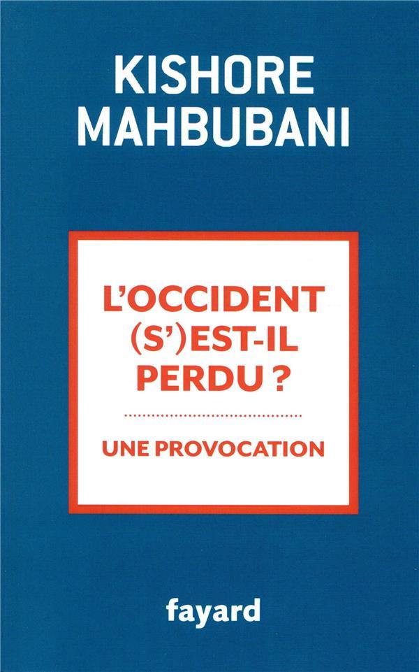 L-OCCIDENT S-EST-IL PERDU ?