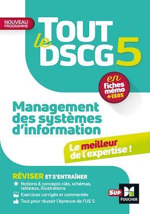 Tout le DSCG 5 ; management des systèmes d'informations
