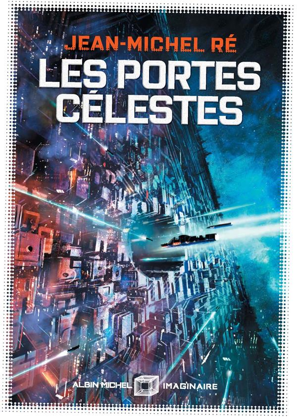 LA FLEUR DE DIEU T.2  -  LES PORTES CELESTES