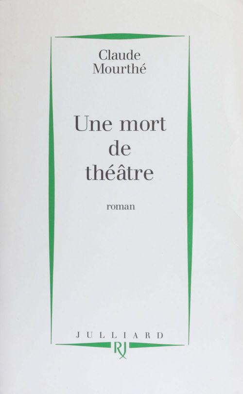 Une mort de theatre