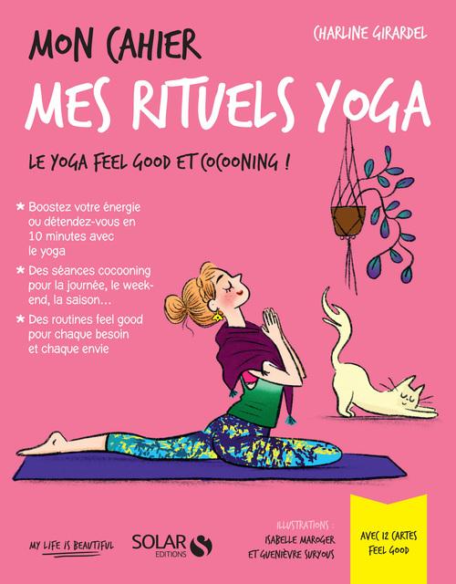 Mon cahier Mes rituels yoga