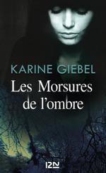 Vente EBooks : Les Morsures de l'ombre  - Karine Giébel
