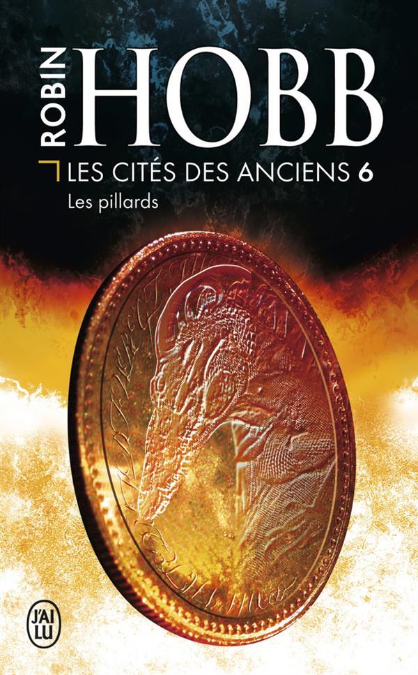 Les cités des anciens t.6 ; les pillards