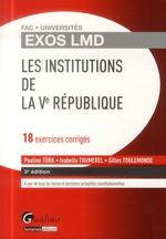 Vente Livre Numérique : Exos LMD - Les institutions de la Ve République - 3e édition  - Isabelle Thumerel - Gilles Toulemonde