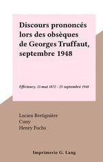 Discours prononcés lors des obsèques de Georges Truffaut, septembre 1948
