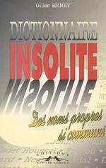 Vente EBooks : Dictionnaire insolite des noms propres si communs  - Gilles Henry