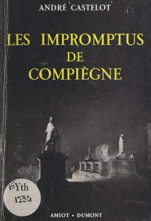 Les impromptus de Compiègne