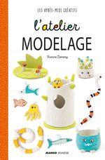 Vente EBooks : L'atelier modelage  - Karine Lémery