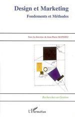 Design et marketing  - Jean-Pierre Mathieu