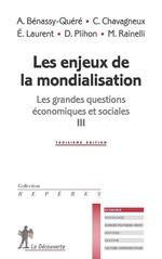 Vente EBooks : Les enjeux de la mondialisation  - Agnès Bénassy-Quéré - Eloi Laurent - Christian Chavagneux - Michel RAINELLI - Dominique Plihon