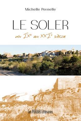 Le Soler ; du IX au XXI siècle