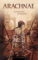 Vente EBooks : Arachnae  - Charlotte BOUSQUET