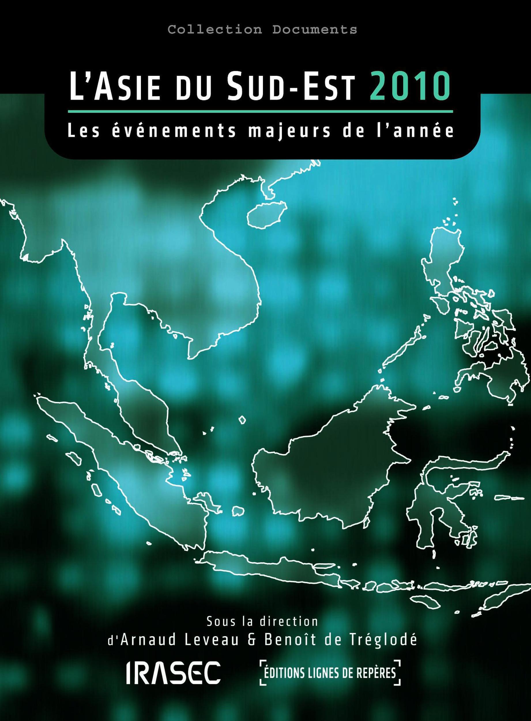 L'Asie du Sud-Est 2010