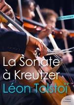 Vente Livre Numérique : La Sonate à Kreutzer  - Léon Tolstoï