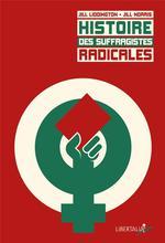 Couverture de Histoire des suffragistes radicales
