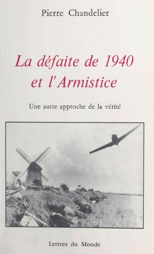La defaite de 1940 et l'armistice