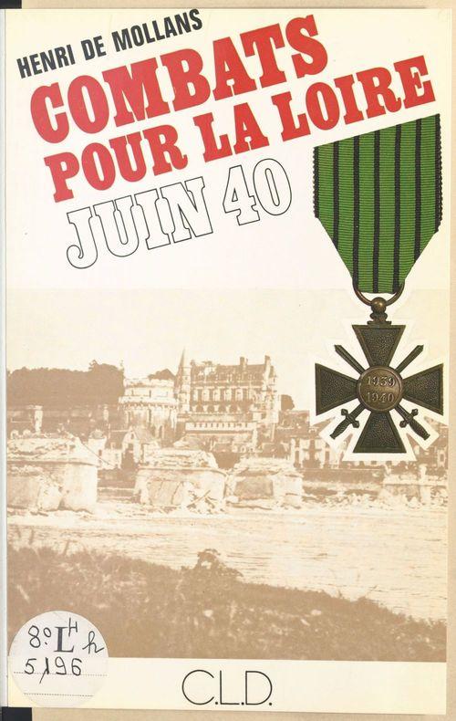 Combats pour la Loire : juin 1940