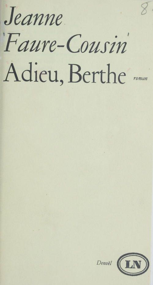 Adieu, Berthe