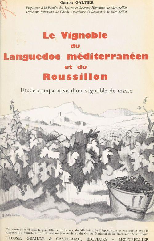 Le vignoble du Languedoc méditerranéen et du Roussillon (3)
