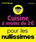 Vente Livre Numérique : Cuisine à moins de 2 euros pour les Nullissimes  - Emilie LARAISON