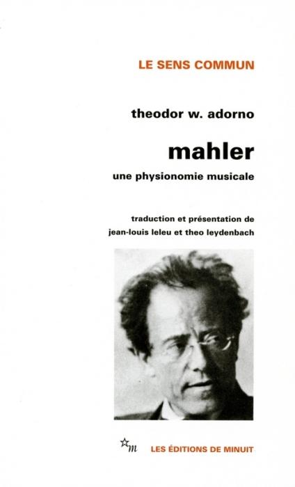Mahler ; une physionomie musicale