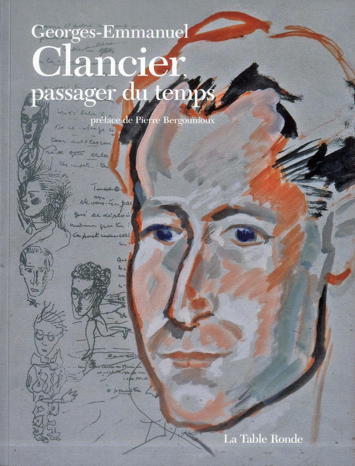 Georges-Emmanuel Clancier, passager du temps