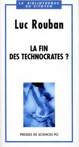 La fin des technocrates ?