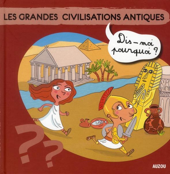 Les grandes civilisations antiques