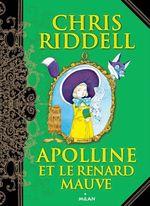Vente Livre Numérique : Apolline, Tome 04  - Chris Riddell