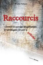 Vente Livre Numérique : Raccourcis  - Bruno FULIGNI