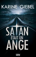 Vente EBooks : Satan était un ange  - Karine Giébel