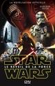 Star Wars ; le réveil de la force  - Alan Dean FOSTER