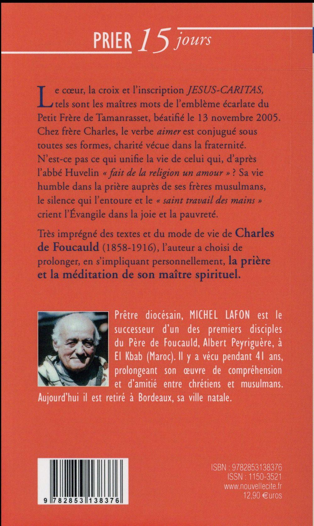 Prier 15 jours avec... T.16 ; Charles de Foucauld