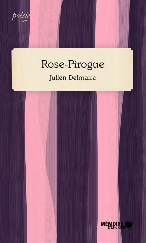 Rose pirogue