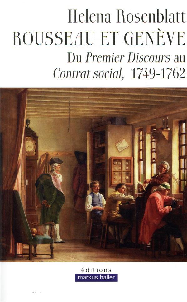 Rousseau et Genève ; du premier discours au contrat social, 1749-1762